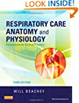 Respiratory Care Anatomy and Physiolo...
