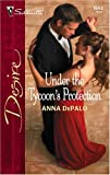 img - for Under The Tycoon's Protection (Silhouette Desire No. 1643) book / textbook / text book