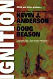 Ignition (0312862709) by Anderson, Kevin J.