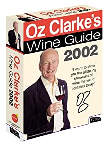 Oz Clarke's Wine Guide 2002