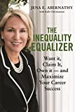 img - for The Inequality Equalizer book / textbook / text book
