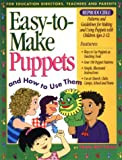 ROTTMAN FRAN EASY TO MAKE PUPPETS AND HOW TO USE THEM