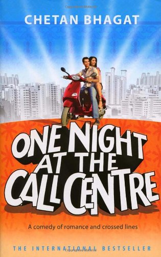 One Night@the Call Centre by Chetan Bhagat