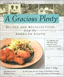 img - for A Gracious Plenty: Recipes and Recollections from the American South book / textbook / text book
