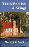 img - for Trails End Isle and Wings (The Children's Home Mystery Series Book 4) book / textbook / text book