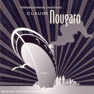 Claude Nougaro - Embarquement immédiat - Zortam Music