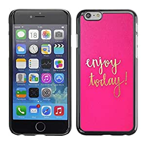 Omega Covers - Snap on Hard Back Case Cover Shell FOR Iphone 6/6S (4.7 INCH) - Today Motivational Gold Pink Text