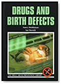 Drugs and Birth Defects (Drug Abuse Prevention Library)