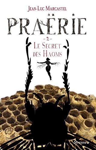 Praërie, Tome 2 : Le secret des Haoms 51MYHAq0GPL