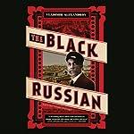 The Black Russian | Vladimir Alexandrov