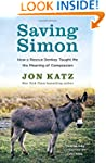 Saving Simon: How a Rescue Donkey Tau...