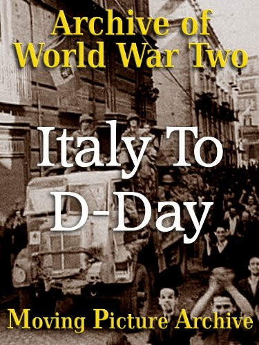 Archive Of World War Two - Italy To D-Day