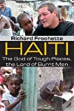img - for Haiti: The God of Tough Places, the Lord of Burnt Men book / textbook / text book