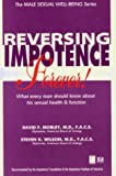 img - for Reversing Impotence Forever! (The Male Sexual Well-Being Series) book / textbook / text book