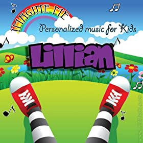 Imagine Me - Personalized Music for Kids: Lillian
