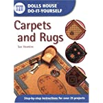Dolls House Do-It-Yourself: Carpets and Rugs