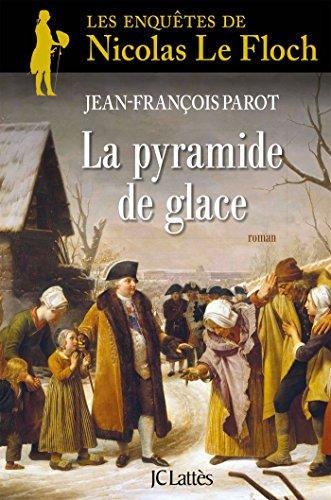 La Pyramide de glace: Une enquête de Nicolas Le Floch