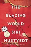 The Blazing World (1476747237) by Hustvedt, Siri