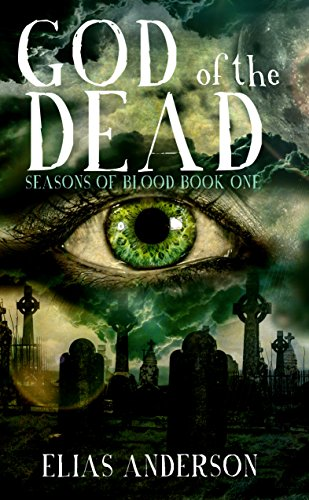 God of the Dead (Seasons of Blood #1): A dark paranormal crime thriller novel (The Seasons Of God compare prices)