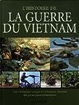 L'histoire de la guerre du Vietnam