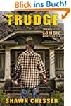 Trudge (Surviving the Zombie Apocalyp...