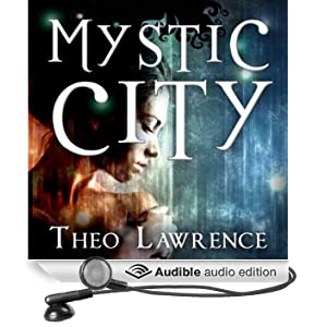 Mystic City (Unabridged)