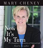 img - for Now It's My Turn: A Daughter's Chronicle of Political Life book / textbook / text book