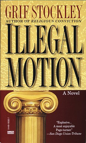 Illegal Motion, GRIF STOCKLEY