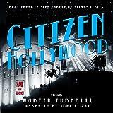 img - for Citizen Hollywood: The Garden of Allah, Book 3 book / textbook / text book
