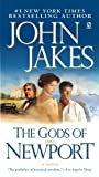 img - for The Gods of Newport by Jakes, John (October 2, 2007) Mass Market Paperback book / textbook / text book