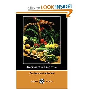 Recipes Tried and True (Dodo Press)