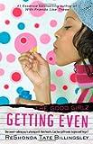 Getting Even: Good Girlz (141655873X) by Billingsley, ReShonda Tate