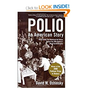 Polio: An American Story by David M. Oshinsky