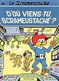 """Afficher """"Le Scrameustache n° 18 D'où viens-tu, Scrameustache ?"""""""