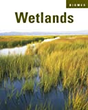 img - for Wetlands (Biomes) book / textbook / text book