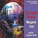 The Spirit Woman: Arapaho Indian Mysteries (       UNABRIDGED) by Margaret Coel Narrated by Stephanie Brush