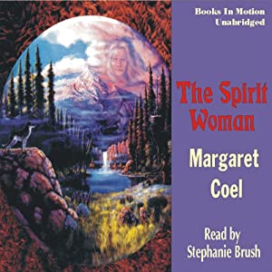 The Spirit Woman: Arapaho Indian Mysteries | [Margaret Coel]