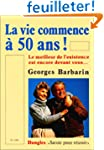 La vie commence � 50 ans - Le meilleu...