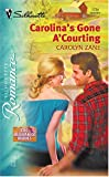 img - for Carolina's Gone A Courting: The Brubaker Brides (Silhouette Romance) book / textbook / text book