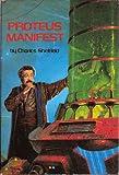 Proteus Manifest (Includes Sight of Proteus & Proteus Unbound)