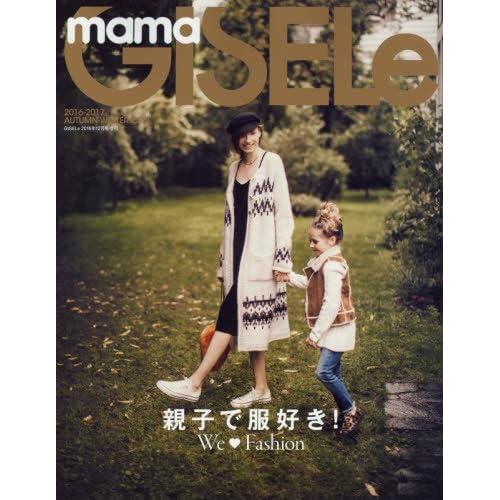 mama GISELe 2016-2017AUTUMN-WINTER ISSUE