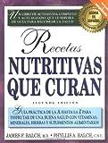 Recetas nutritivas que curan (1583330100) by Balch, Phyllis A.