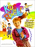 img - for Kids on the Rock: 57 Songs that Help Kids Build Their Lives on the Rock of God's Word book / textbook / text book