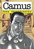 Camus para principiantes / Camus for Beginners (Spanish Edition)