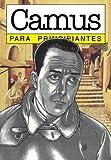 Camus para principiantes / Camus for Beginners (Spanish Edition) (9879065581) by Mairowitz, David Zane