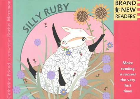 Silly Ruby: Brand New Readers