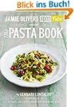 Jamie's Food Tube: The Pasta Book (Ja...