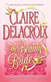 The Beauty Bride (0446614416) by Delacroix, Claire
