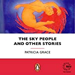 The Sky People | Patricia Grace