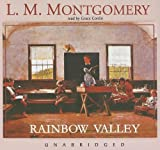 Lucy Maud Montgomery Rainbow Valley (Anne of Green Gables Novels)